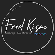 Fred Kison Ministry Podcast