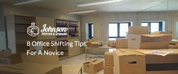 8 Office Shifting Tips For A Novice Johnson Moving Storage