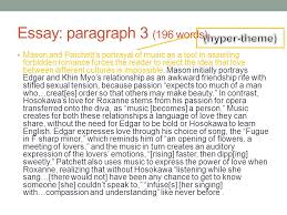 the individual study a short guide to preparing the critical essay 13 essay paragraph 3 196 words mason and patchett s portrayal of music as a tool in assisting forbidden r ce forces the reader to reject the idea that
