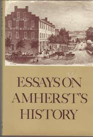 essays on amherst s history by unknown editor vista trust vista essays on amherst s history unknown editor vista trust