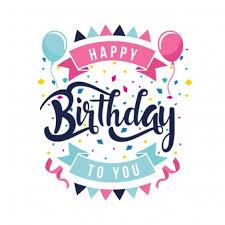 happy birthday design lettrage joyeux anniversaire happy birthday birthdays and