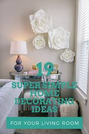 19 super simple home decorating ideas