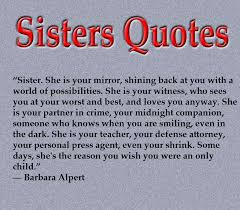 Sister Love Quotes Inspiration Top 48 Sisters Quotes And Sayings With Pictures 48greetings