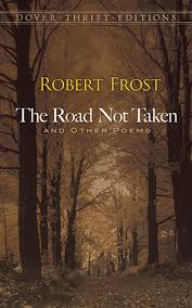 the road not taken and other poems by robert frost the road not taken and other poems