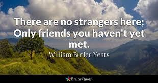 The Stranger Quotes Interesting Strangers Quotes BrainyQuote