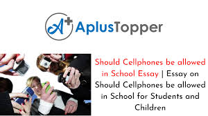 should cellphones be allowed in