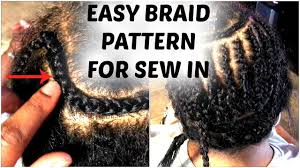 Best Braid Pattern For Sew In