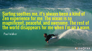 Surfing Quotes Inspiration TOP 48 SURFING QUOTES Of 48 AZ Quotes