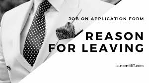 Reason For Leaving Job On Application Form Career Cliff Page 11 Of 78 Career Blog