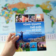 60 giây vòng quanh thế giới cùng Nas Daily - Nguvan.vn