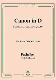 Sheet music for cello info: Amazon Com Pachelbel Canon In D P 37 No 1 For Violin Cello And Piano German Edition Ebook Johann Pachelbel Kindle Store