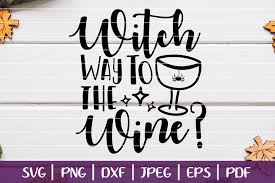 It comes with a commercial license and a pod license (for $36!) files are delivered as an instant download once you have made your purchase. Free Svgs Download Witch Way To The Wine Svg Funny Halloween Wine Cut Files Free Design Resources