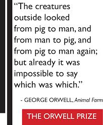Animal Farm Quotes Animal Farm The Orwell Prize 28