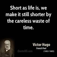 Short Quotes About Time Simple Victor Hugo Time Quotes QuoteHD