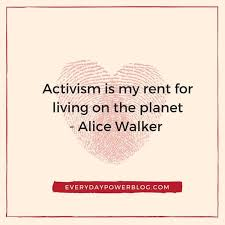 Rent Quotes 100 Alice Walker Quotes On Love The Color Purple Everyday Power 39