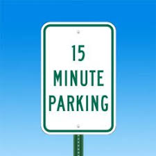 Image result for 15 minute parking sign