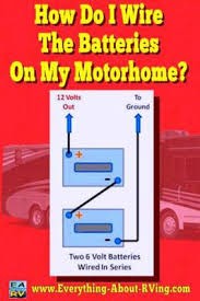 do i wire the batteries on my motorhome how do i wire the batteries on my motorhome