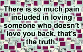 40 Quotes About Loving Someone Who Doesn't Love You Back Anymore New Quotes About Loving Someone Who Doesnt Love You Anymore