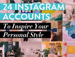 24 Instagram Accounts to Inspire Your Personal Style - Suzy Quilts