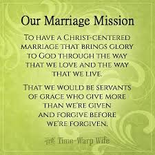 Christian Marriage Quotes And Sayings Best of Create A Mission Statement For Your Marriage TimeWarp Wife