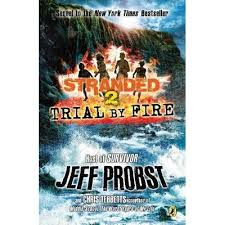 trial by fire stranded by jeff probst