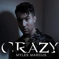 Crazy by Myles Marcus on Amazon Music - Amazon.com