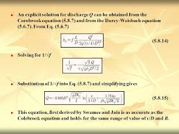 an explicit solution for discharge q can be obtained from the corebrook equation 5 8