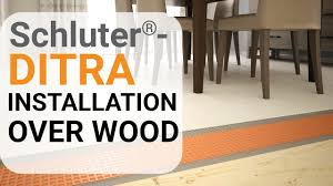 schluter ditra installation over wood