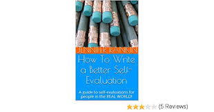 How To Write A Better Self-Evaluation: A Guide To Self-Evaluations ...