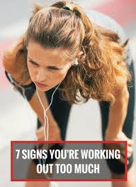 7 signs you re working out too much always fit 7 signs you re working out too much