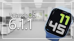 WatchOS 6.1.1 - What's New - YouTube