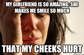 My girlfriend is so amazing; she makes me smile so much that my ... via Relatably.com