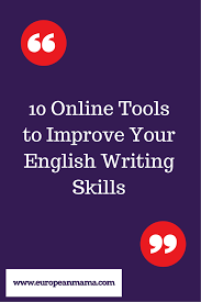 10 online tools to improve your english writing skills 10 online tools to improve your english