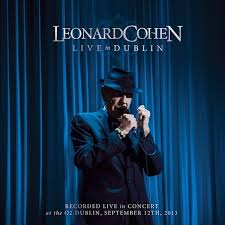 <b>Leonard Cohen</b>: <b>Live</b> in Dublin Album Review | Pitchfork