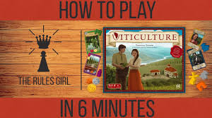 How To Play Viticulture In 6 Minutes The Rules Girl Youtube