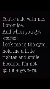 I Promise To Love You Quotes Inspiration Quotes About Love For Him You're Safe With Me I Promise And When