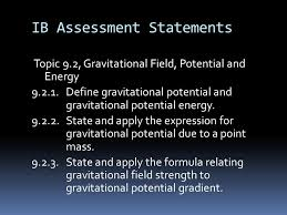 ib sment statements topic 9 2 gravitational field potential and energy 9 2 1