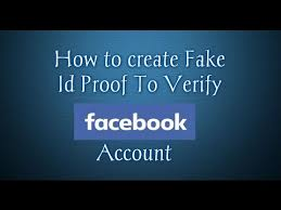 For To Proof Verification Make Id Youtube Fake Account Facebook - How Government fake Maker Card