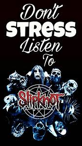 1080 x 1920 png 915 кб. Don T Stress Listen To Slipknot Custom Phone Wallpaper Custom Phone Wallpaper