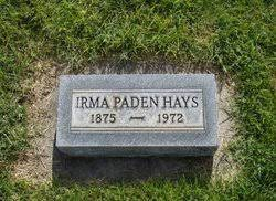 Irma Evelyn Paden Hays (1875-1972) - Find A Grave Memorial
