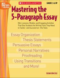 mastering the paragraph essay by susan van zile scholastic