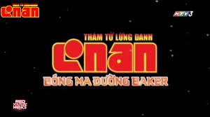 OPENING MOVIE 6 HTV3 THÁM TỬ LỪNG DANH CONAN BÓNG MA ĐƯỜNG BAKER RED YOUTUBE  MUSICS - Epicentreconcerts