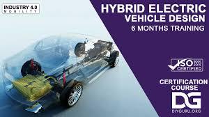 Car Design Courses In Nashik Hybrid Electric Vehicle Ev Design Training 6 Months Course