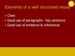 essay writing structure ppt elements of a well structured essay