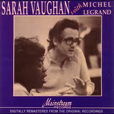 <b>Sarah Vaughan with</b> Michel Legrand