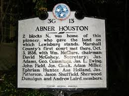 Abner Houston 3G 13 - Lewisburg, TN - Tennessee Historical Markers on  Waymarking.com