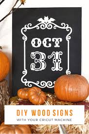 how to make easy diy wood signs with your cricut machine