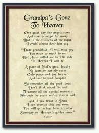 Grandpa's Gone To Heaven Thoughts Of Those N Heaven Pinterest Cool Grandpa Quotes
