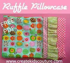 Free Pillowcase Pattern Adorable Create Kids Couture Ruffled Pillow Case