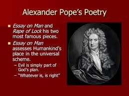 "enlightenment literature ""a little learning is a dangerous thing    alexander pope    s poetry essay on man and rape of lock his two most famous pieces"
